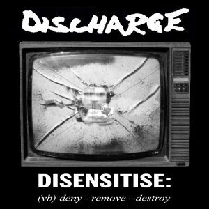Discharge - Disensitise