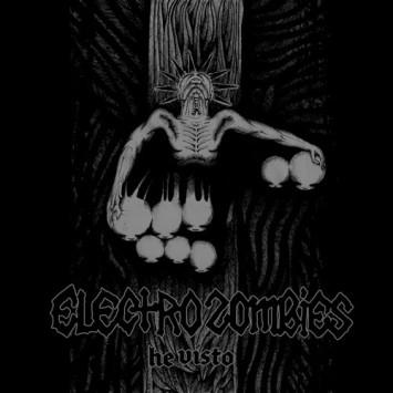 Electrozombies - He visto