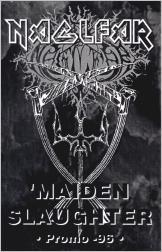 Naglfar - Maiden Slaughter