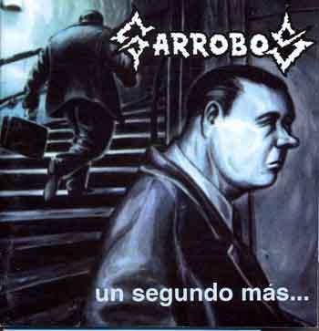 Garrobos - Un segundo más