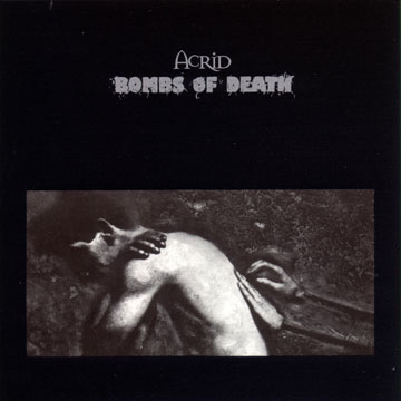 Bombs of Death - Acrid / Bombs of Death