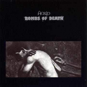 Bombs of Death - Acrid / Bombs of Death