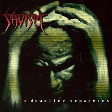 Sadism - Deadline Sequences