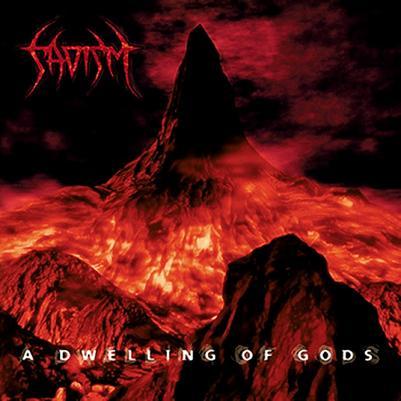 Sadism - A Dwelling of Gods