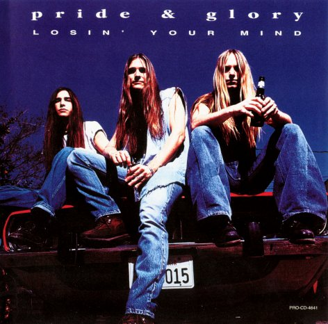 Pride & Glory - Losin' Your Mind