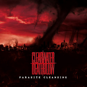 Clearwater Deathblow - Parasite Cleansing
