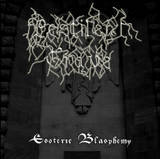 Pestilent Grave - Esoteric Blasphemy