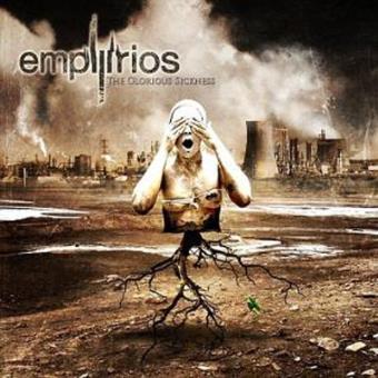 Empyrios - The Glorious Sickness