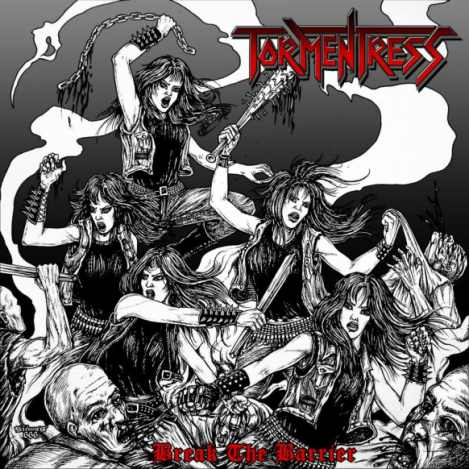 Tormentress - Break the Barrier