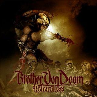 Brother Von Doom - Relentless