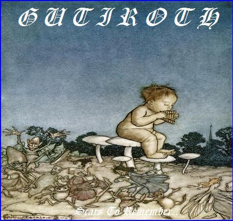 Gutiroth - Scars to Remember...