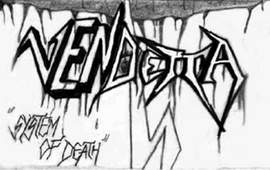 Vendetta - System of Death