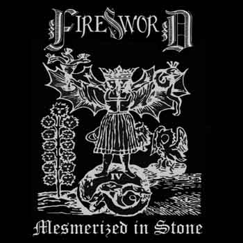 FireSword - Mesmerized in Stone