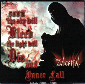 Zelestial - Soon the Sky Will Bleed, the Light Will Die and Inner Fall