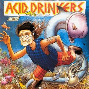 Acid Drinkers - Fishdick