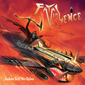 Fatal Violence - Ashes Tell No Tales