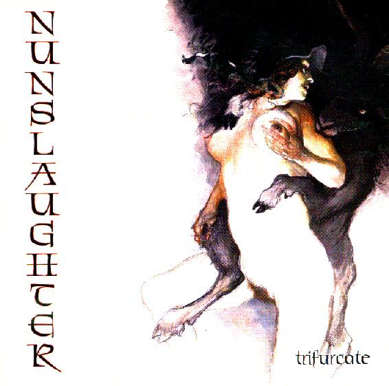 Nunslaughter - Trifurcate