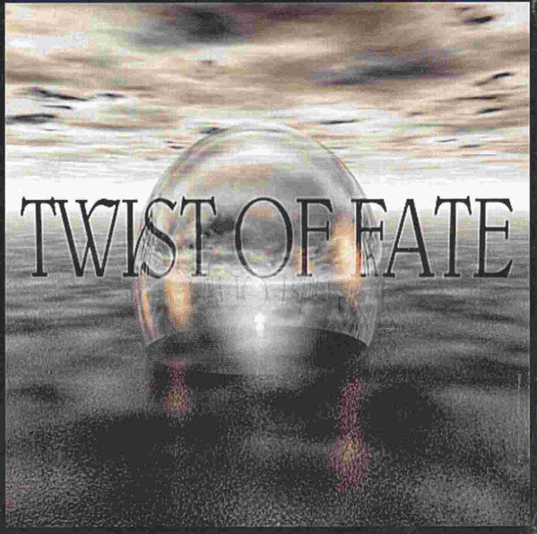 Twist of Fate - Twist of Fate