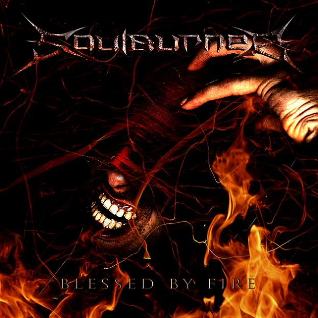 Soulburner - Blessed by Fire