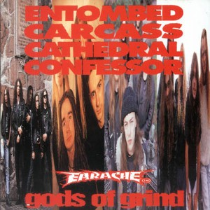 Entombed / Carcass / Cathedral / Confessor - Gods of Grind