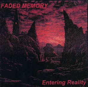 Faded Memory - Entering Reality