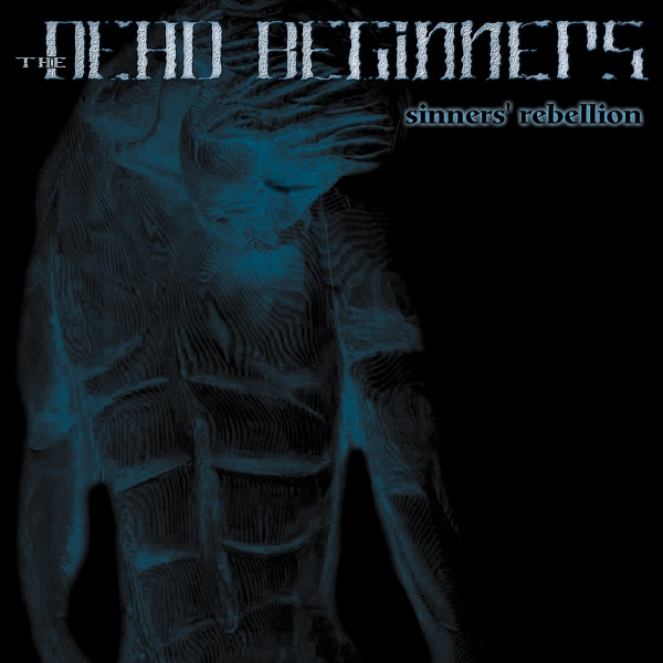 The Dead Beginners-Sinners Rebellion-REISSUE-CD-FLAC-2001-mwnd Download
