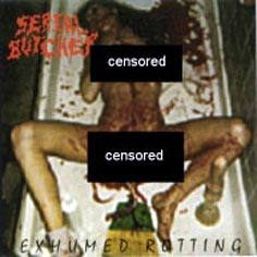 Serial Butcher - Exhumed Rotting