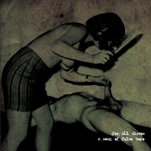 Gnaw Their Tongues - For All Slaves... a Song of False Hope
