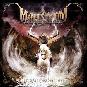 Maelstrom - It Was Predestined