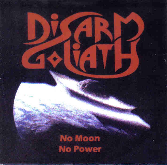 Disarm Goliath - No Moon No Power
