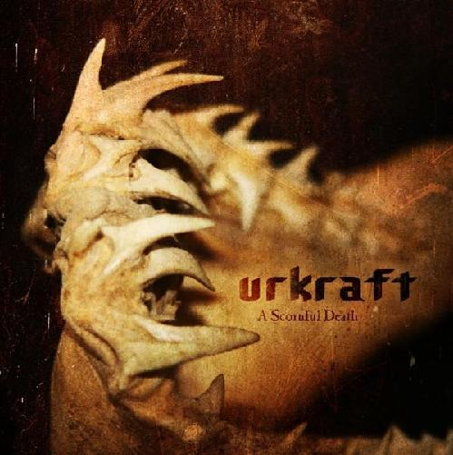 Urkraft - 2008 - A Scornful Death