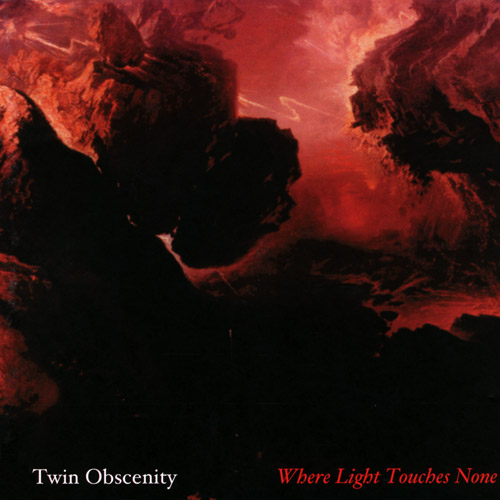 Twin Obscenity - Where Light Touches None
