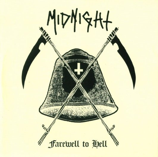 Midnight - Farewell to Hell
