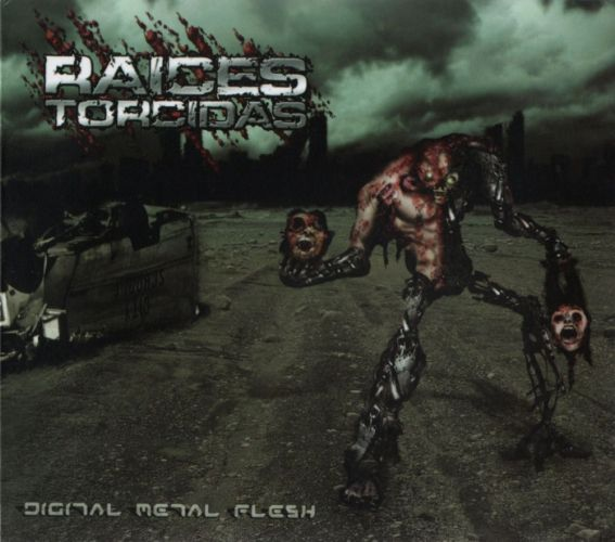 Raices Torcidas - Digital Metal Flesh
