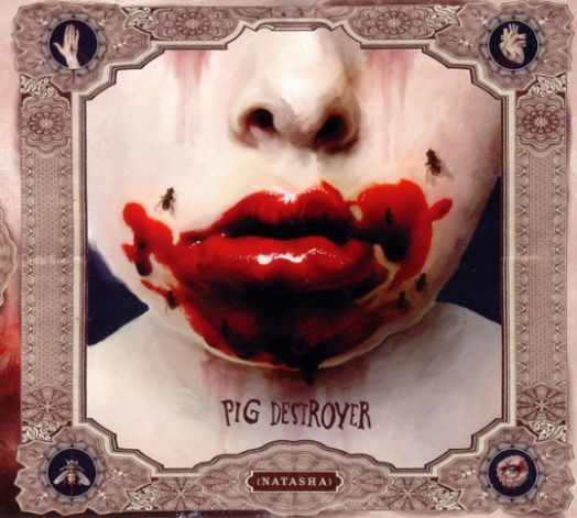 Pig Destroyer - Natasha