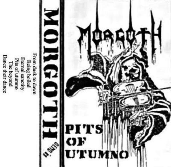 Morgoth - Pits of Utumno