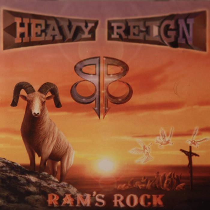 Heavy Reign - Ram's Rock