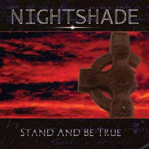 Nightshade - Stand and Be True