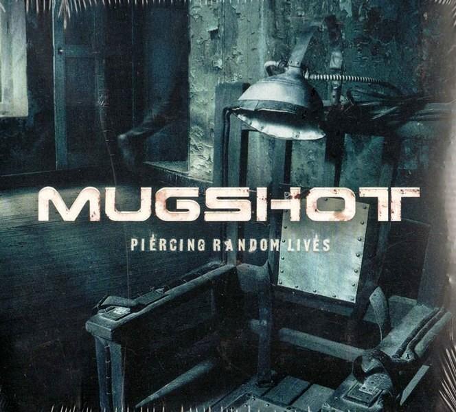 Mugshot - Piercing Random Lives