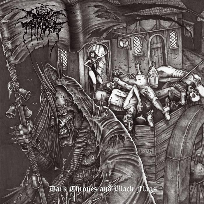 Darkthrone - Dark Thrones and Black Flags