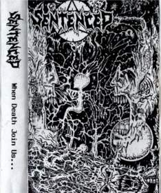 Sentenced - When Death Join Us