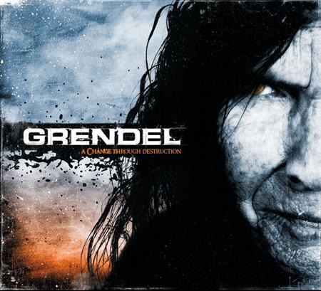 Grendel - A Change Through Destruction