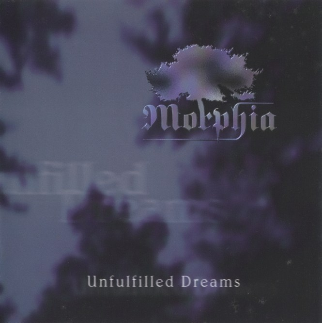Morphia - Unfulfilled Dreams