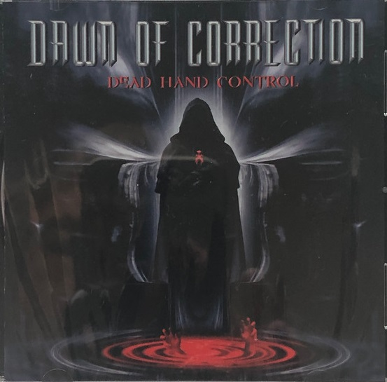 Dawn of Correction - Dead Hand Control