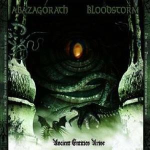Abazagorath / Blood Storm - Ancient Entities Arise