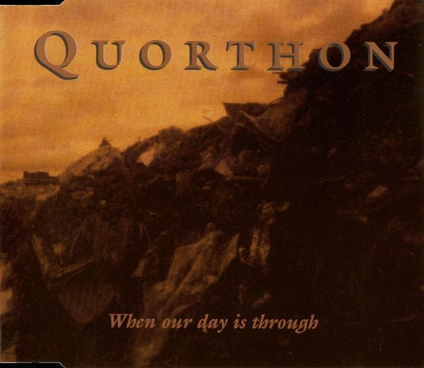 Quorthon - When Our Day Is Through
