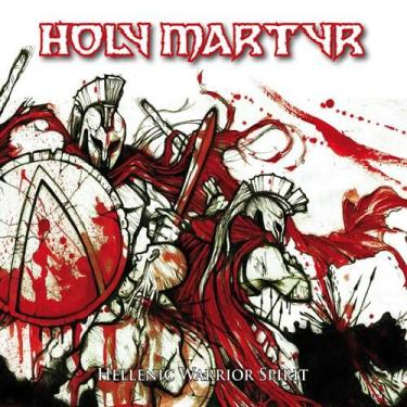 Holy Martyr - Hellenic Warrior Spirit