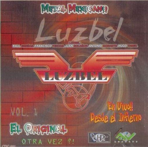 Luzbel - Otra vez!!  En vivo desde el infierno Vol. I