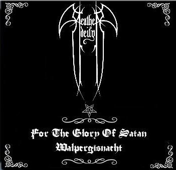 Heathen Deity - For the Glory of Satan