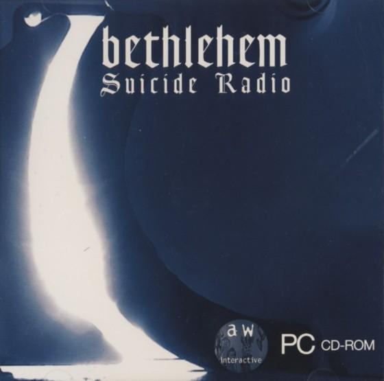 Bethlehem - Suicide Radio